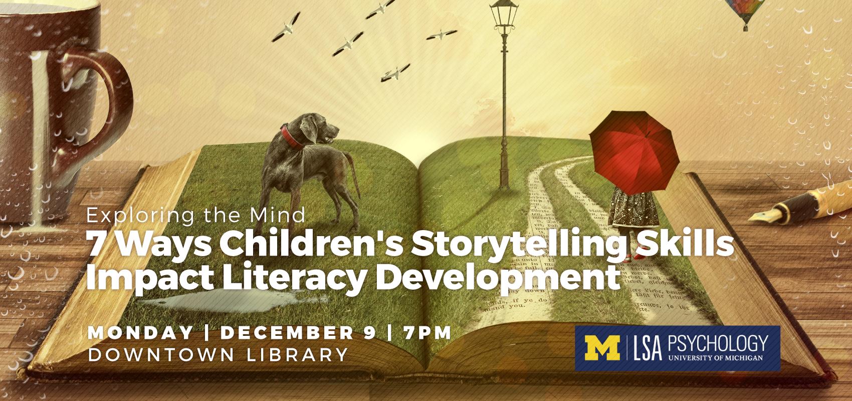 Exploring the Mind   7 Ways Children's Storytelling Skills Impact Literacy Development. .