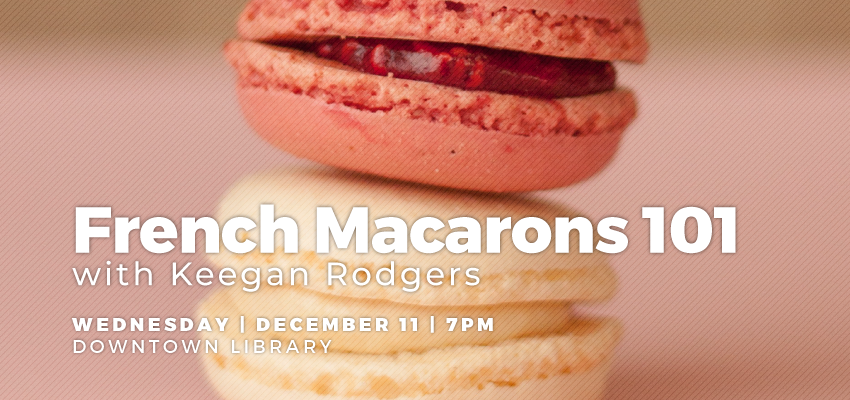 French Macarons 101 with Keegan Rodgers. .