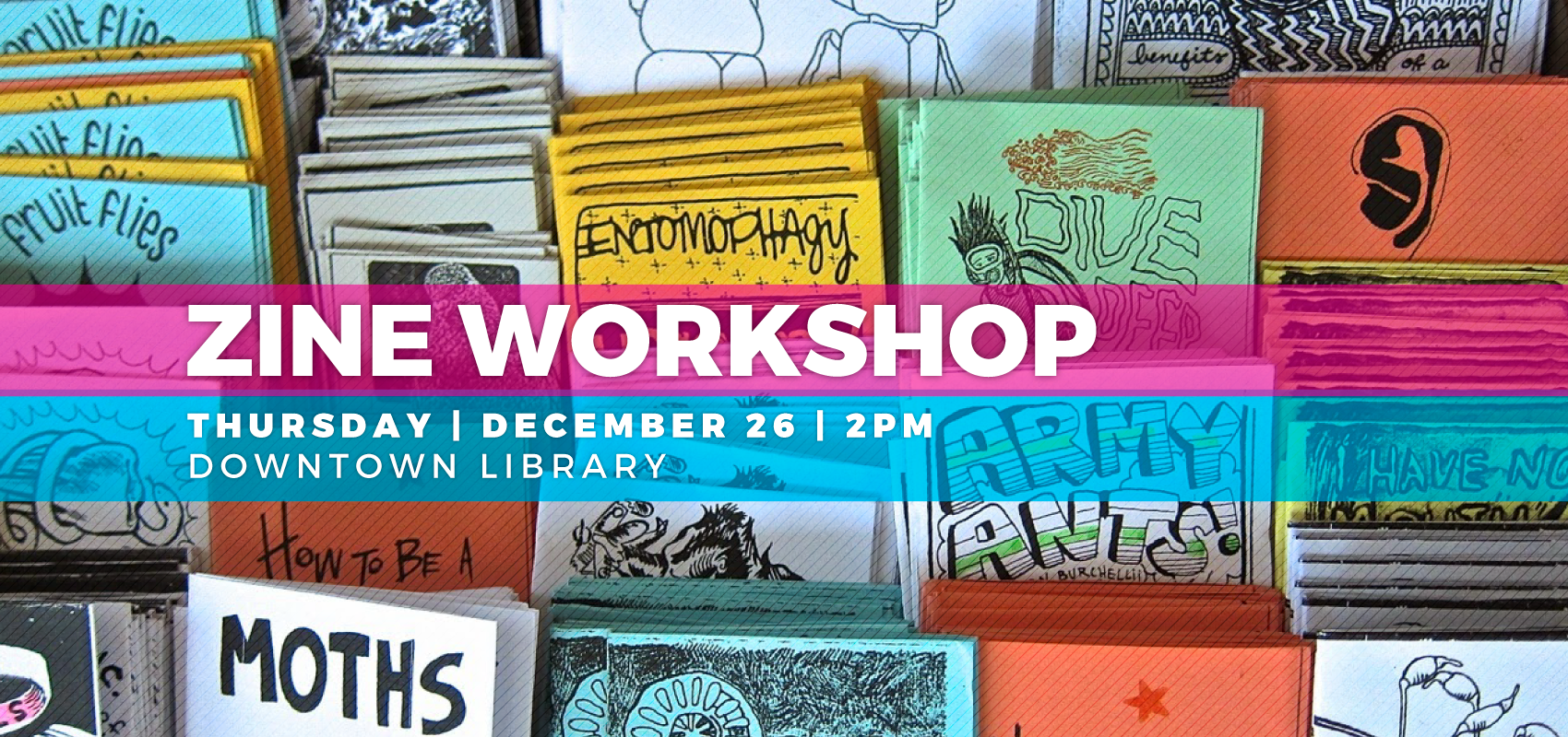 Zine Workshop. .