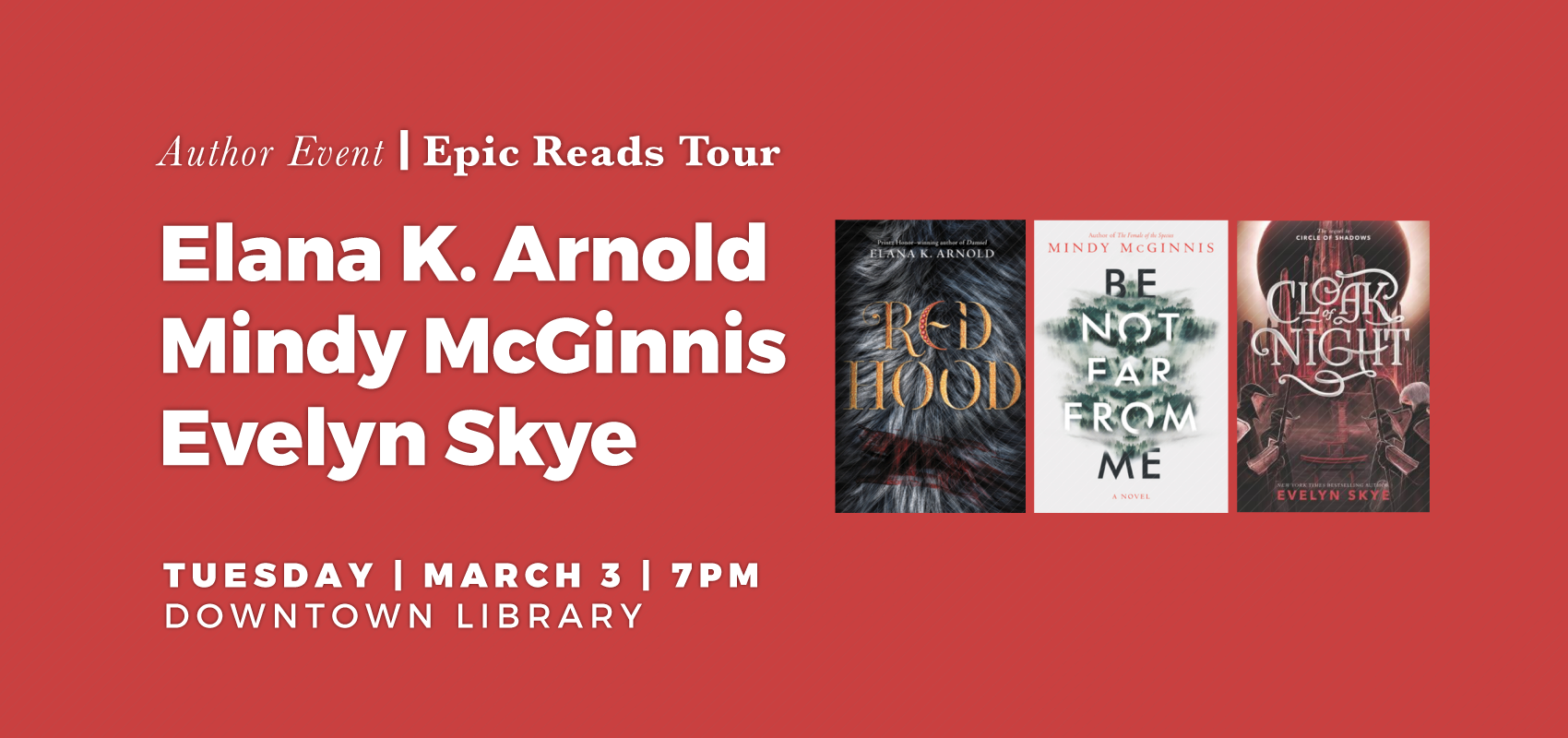 Author Event | Epic Reads Tour | Elana K. Arnold, Mindy McGinnis, Evelyn Skye. .