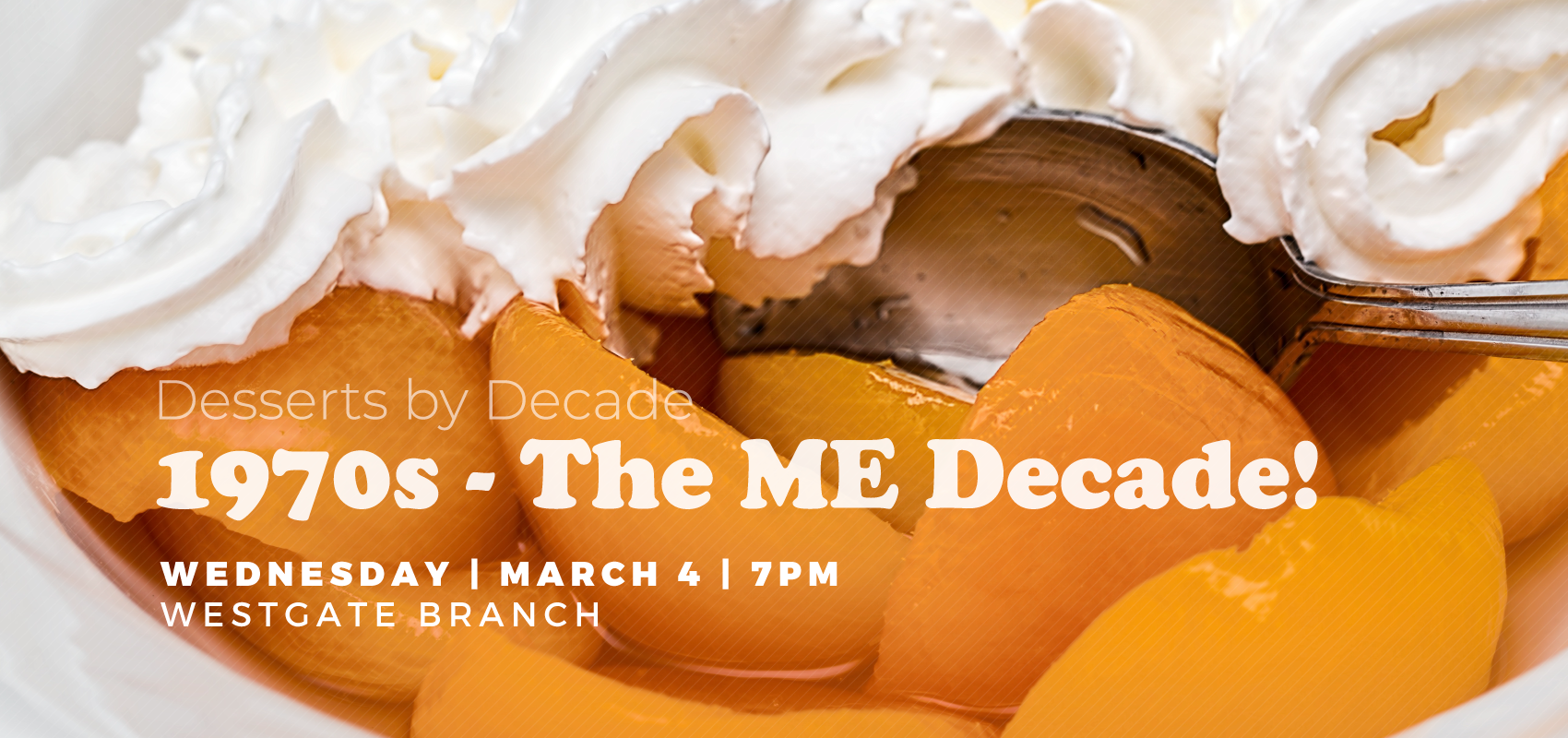 Desserts by Decade: 1970s - The ME Decade!. .
