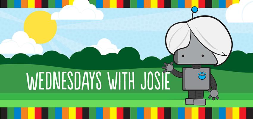 Wednesdays with Josie. .