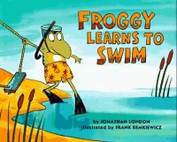 Cover image for Froggy Learns to Swim by Jonathan London