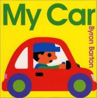 Cover image for My Car by Byron Barton