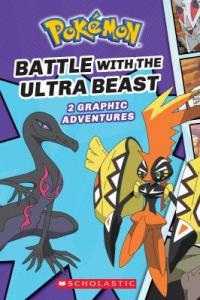 Cover image for Pokemon: Battle With the Ultra Beast: 2 Graphic Adventures by Simcha Whitehill