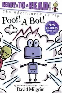 Cover image for Poof! a Bot! by David Milgrim