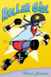 Cover image for Roller Girl by Victoria Jamieson