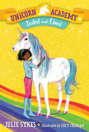 Cover image for Unicorn Academy: Isabel and Cloud by Julie Sykes