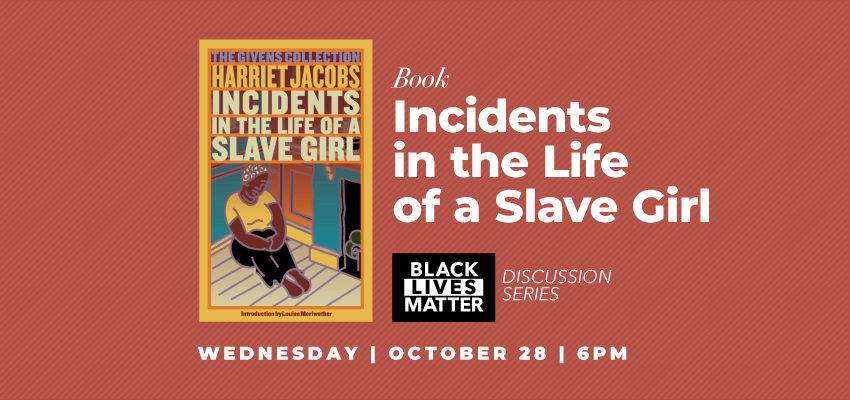 Incidents in the Life of a Slave Girl (10/28). .
