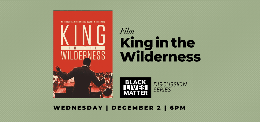 King in the Wilderness (12/2). .