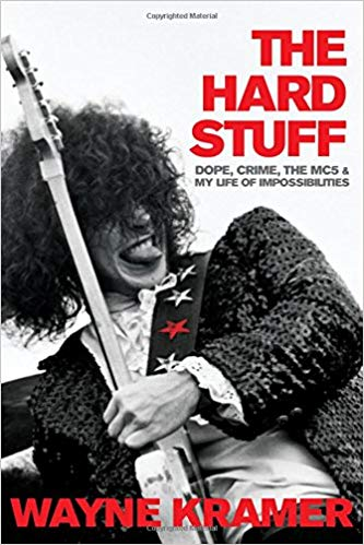 Promotional image for Martin Bandyke Under Covers for October 2018: Martin Bandyke interviews Wayne Kramer, author of The Hard Stuff: Dope, Crime, the MC5, and My Life of Impossibilities. podcast
