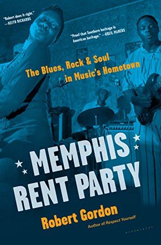 Promotional image for Martin Bandyke Under Covers for August 2018: Martin Bandyke interviews Robert Gordon, author of Memphis Rent Party: The Blues, Rock & Soul in Music's Hometown. podcast