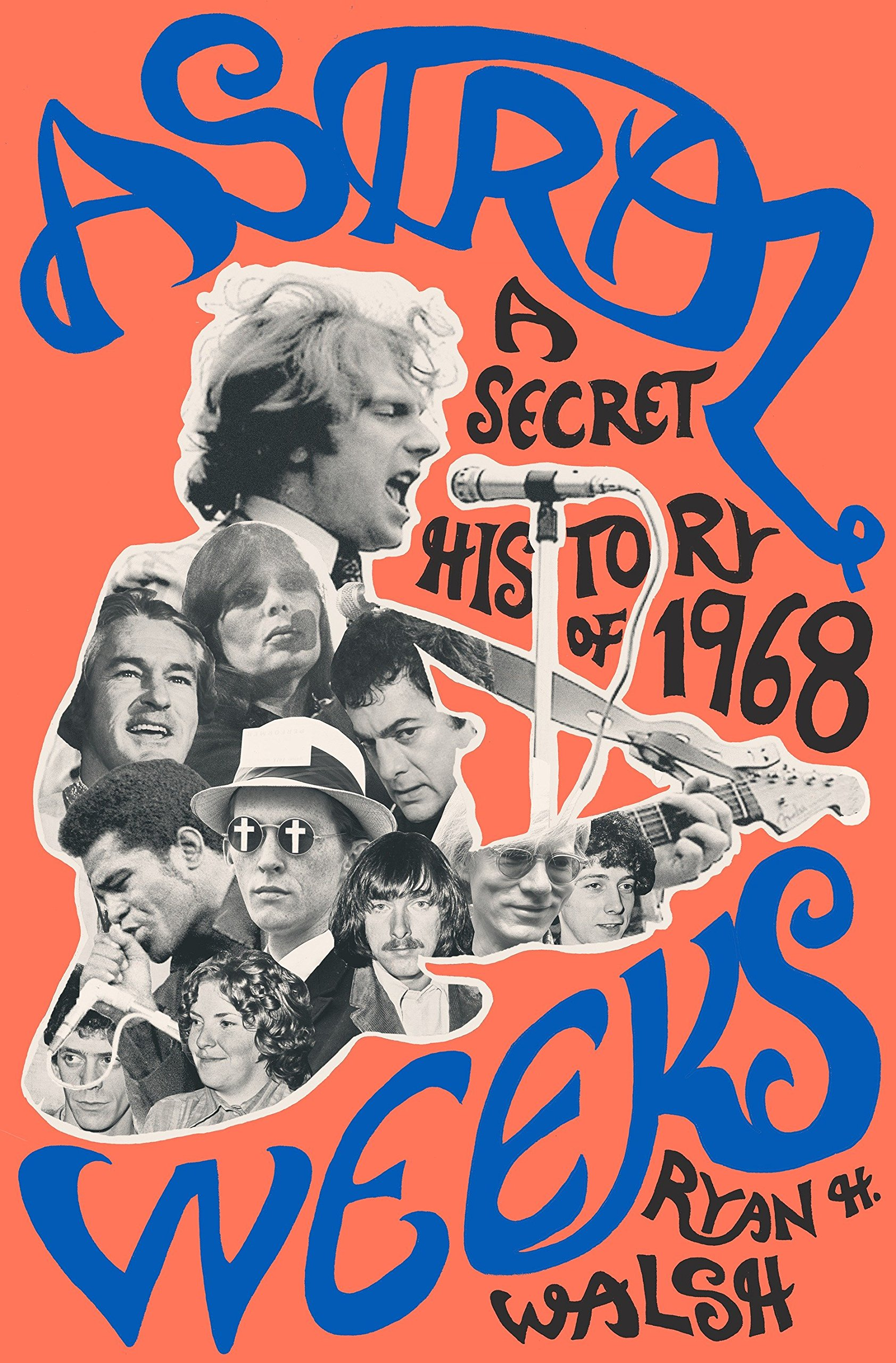 Promotional image for Martin Bandyke Under Covers for July 2018: Martin talks to author Ryan H. Walsh about Astral Weeks: A Secret History of 1968. podcast