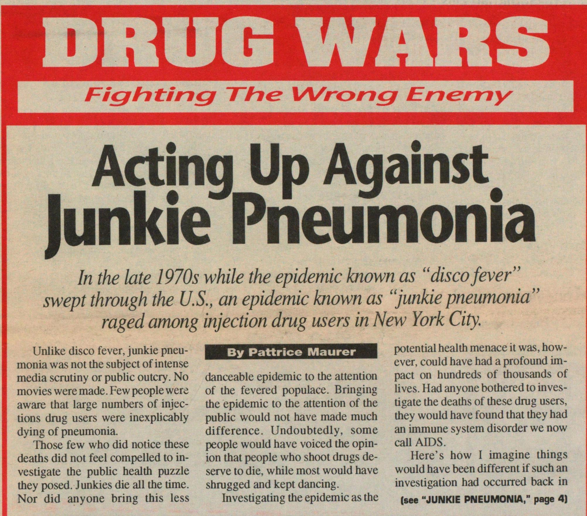 Acting Up Against Junkie Pneumonia image