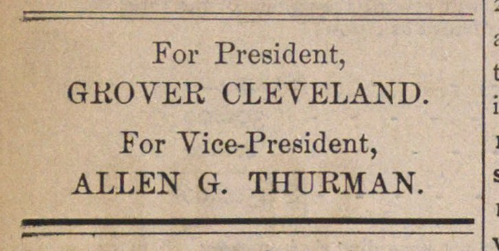 For President, GKOVER CLEVELAND. For Vic... image
