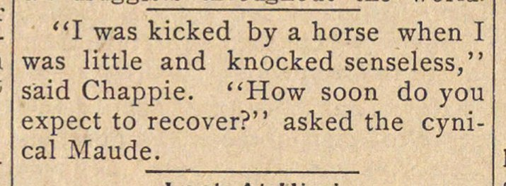 """I was kicked by a horse when I was litt... image"