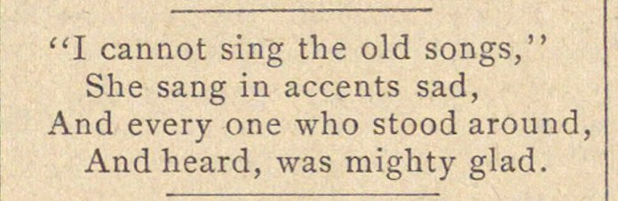 """I cannot sing the old songs,"" She sang ... image"