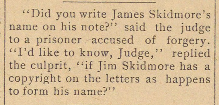 """Did you write James Skidmore's name on ... image"