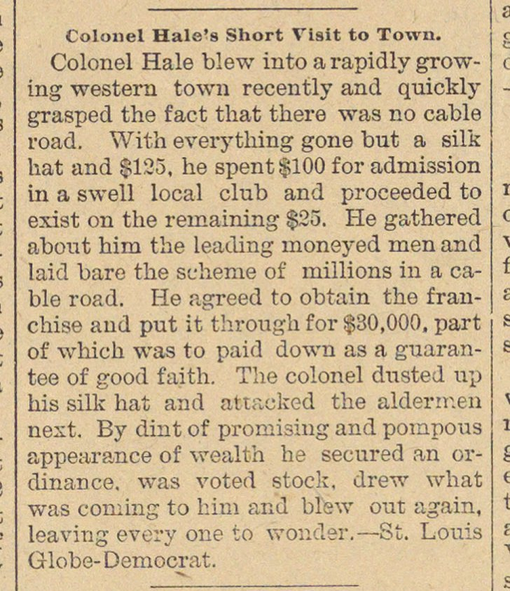 Colonel Hale's Short Visit To Town image