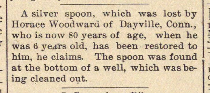 A silver spoon, whieh was lost by Horace... image