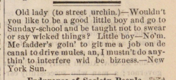 Olil lady (to street urchin.)- Wouliln't... image