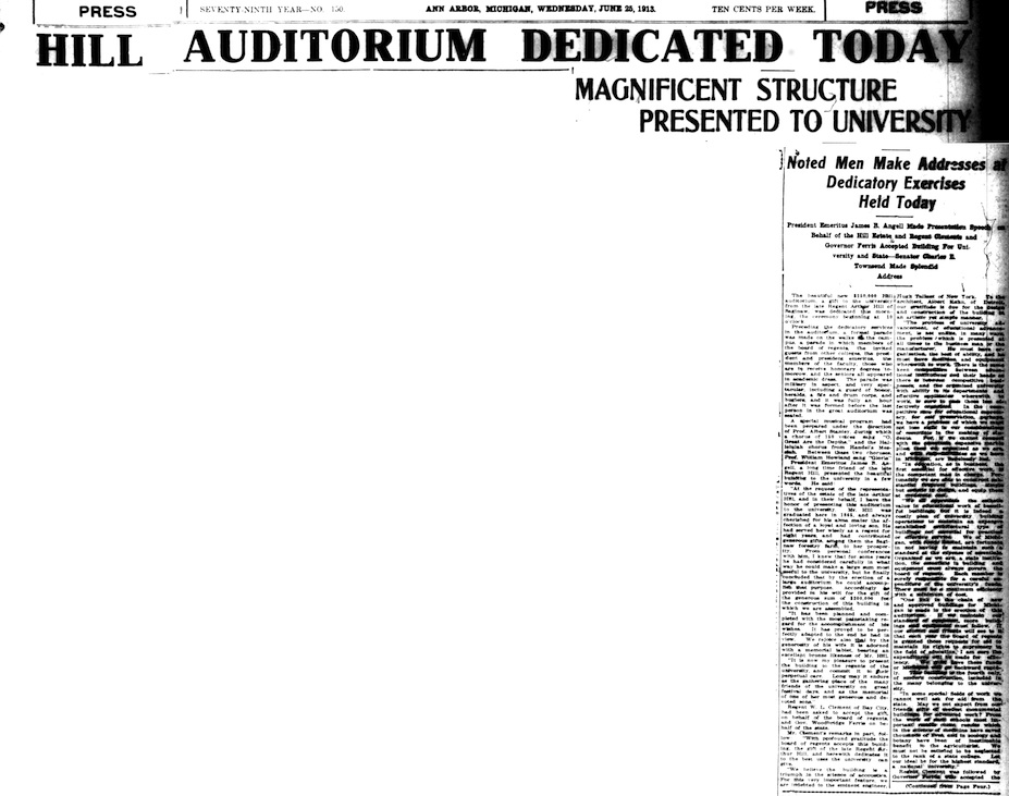Hill Auditorium Dedicated Today - Magnificent Structure Presented To University - Noted Men Make Addresses at Dedicatory Exercises Today - June 25, 1913 image