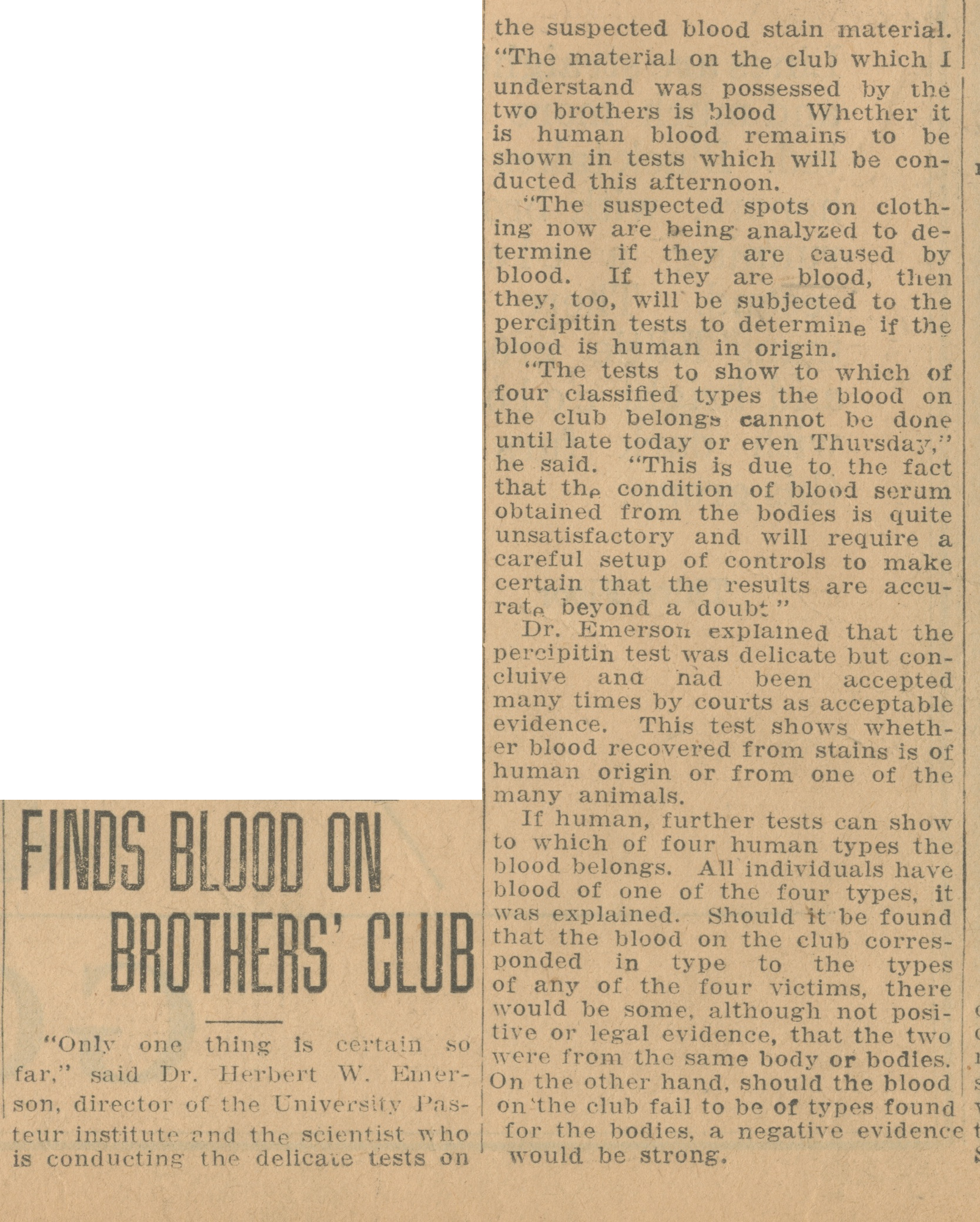 Finds Blood On Brothers' Club image