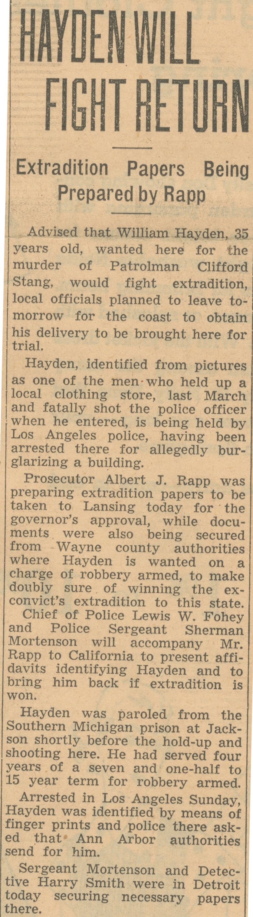 Hayden Will Fight Return - Extradition Papers Being Prepared By Rapp image