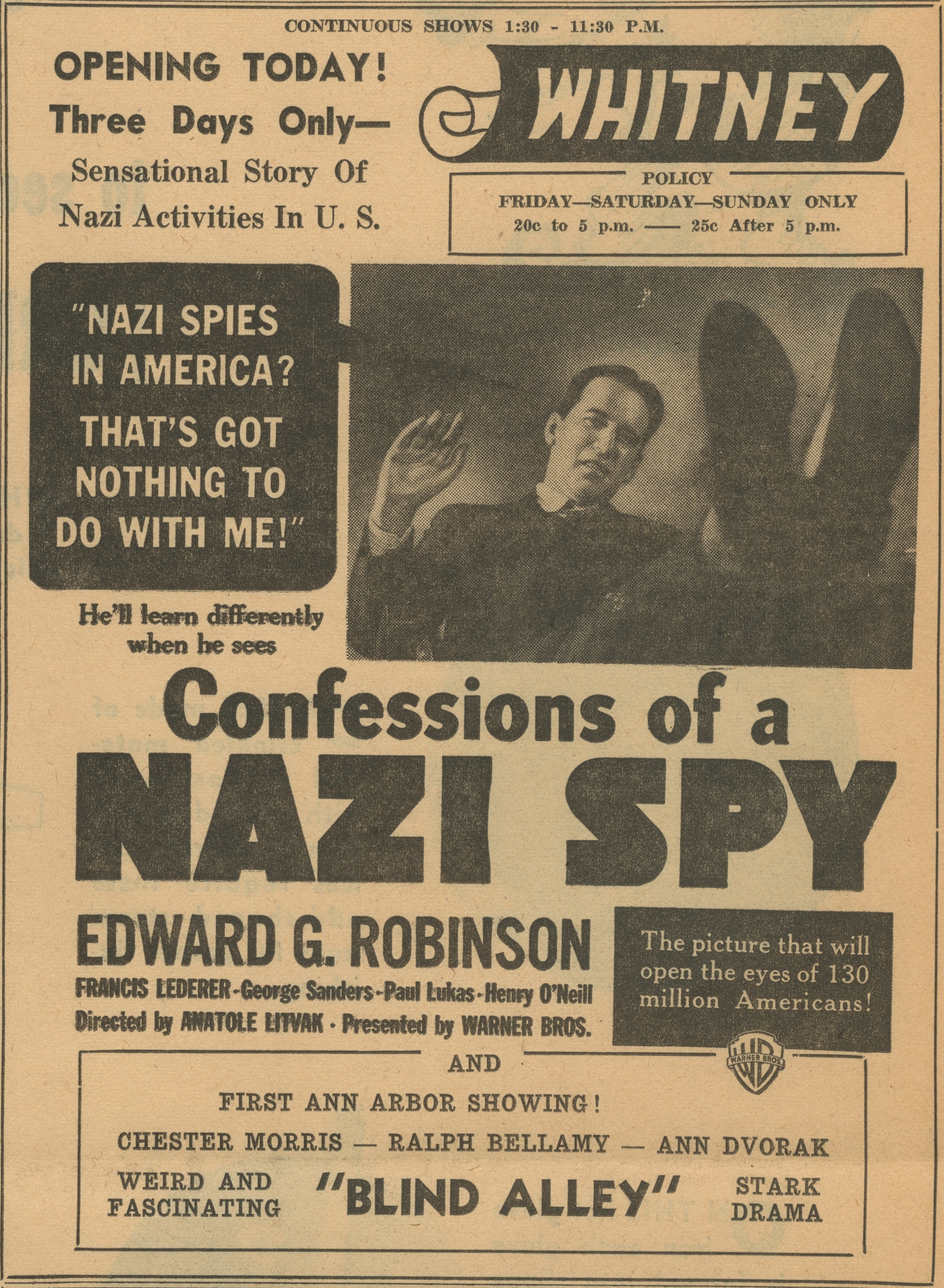 Opening Today! Three Days Only:  Confessions of a Nazi Spy Starring Edward G. Robinson  image