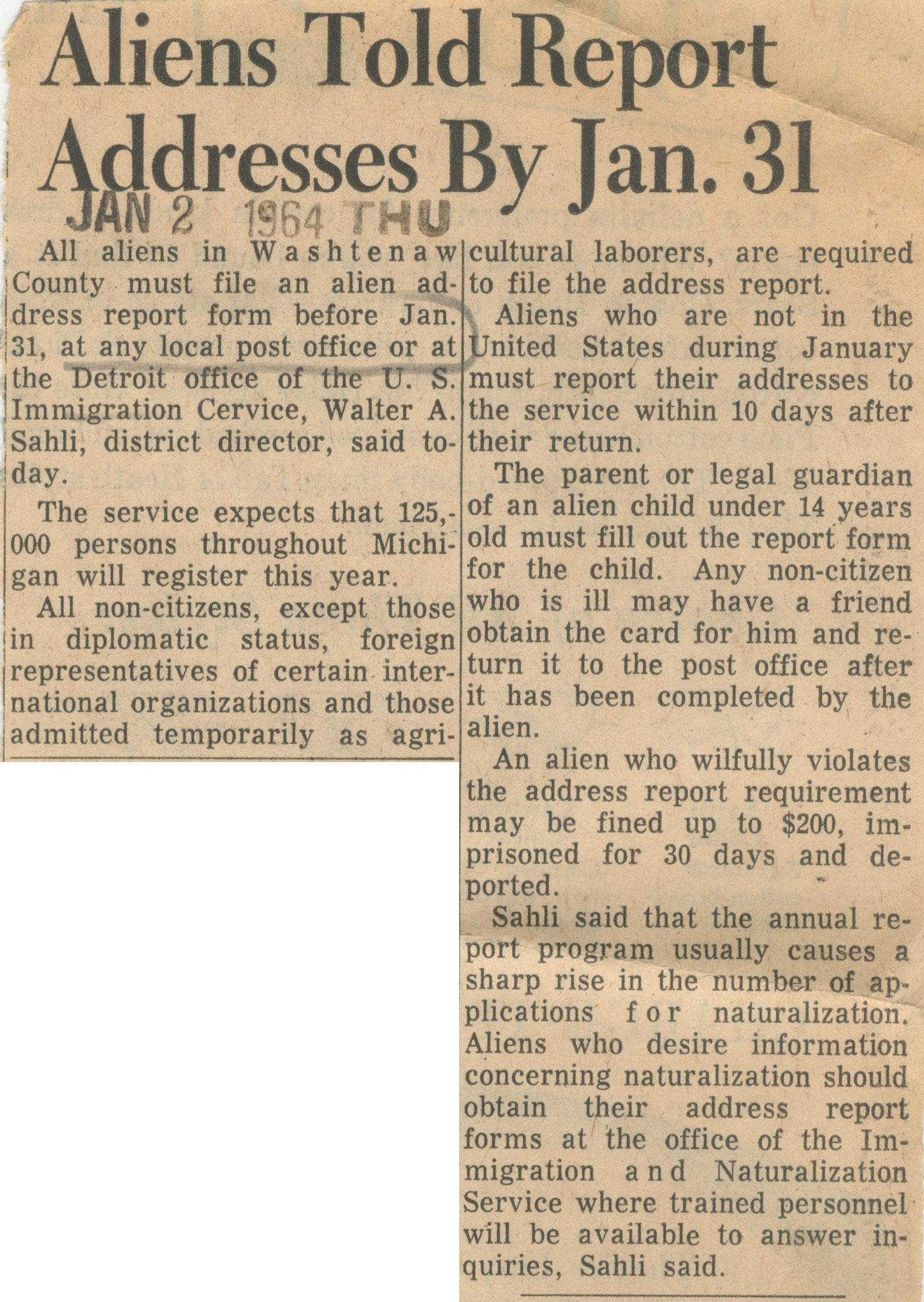 Aliens Told Report Addresses By Jan. 31 image