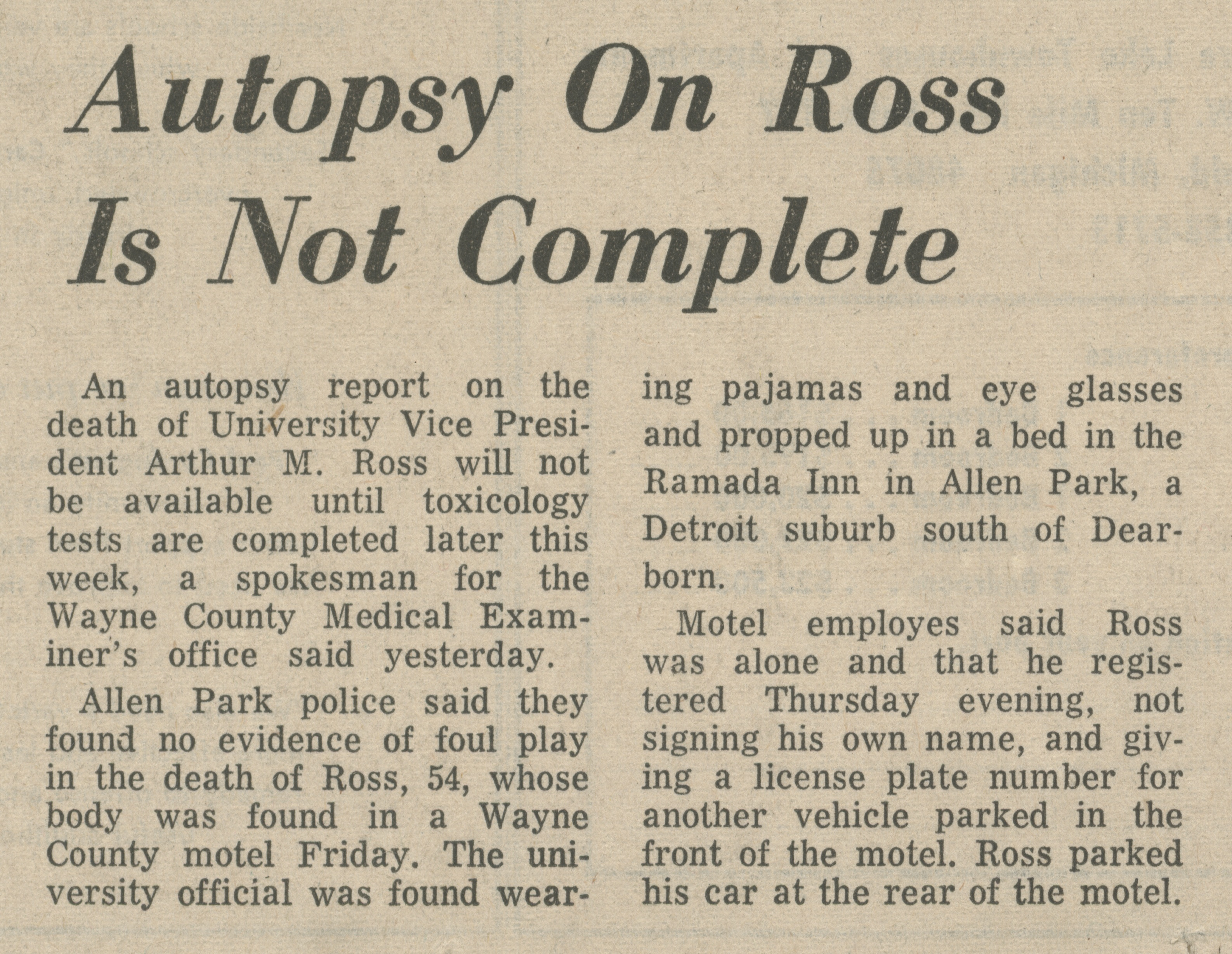 Autopsy On Ross Is Not Complete image