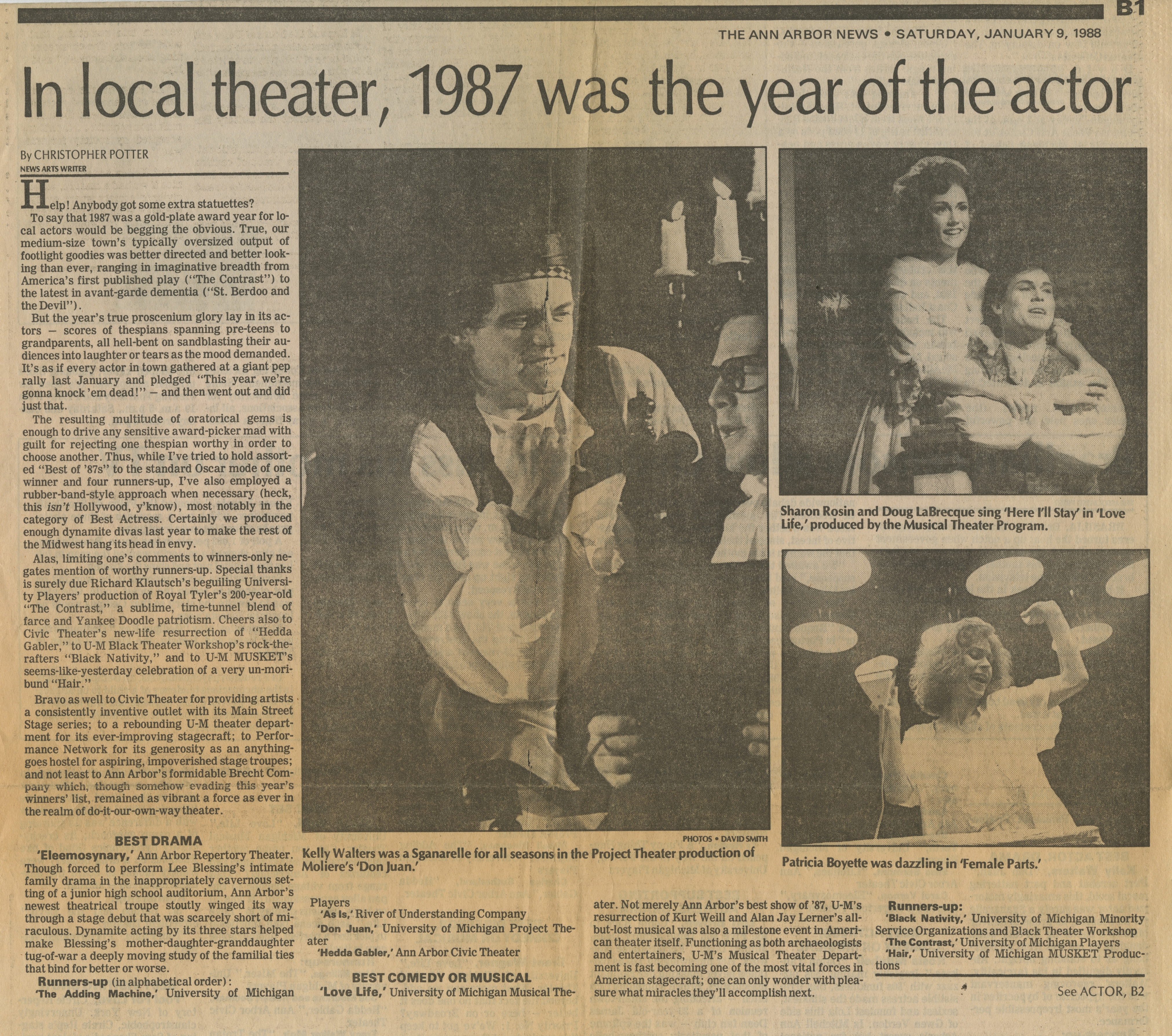In local theater, 1987 was the year of the actor image