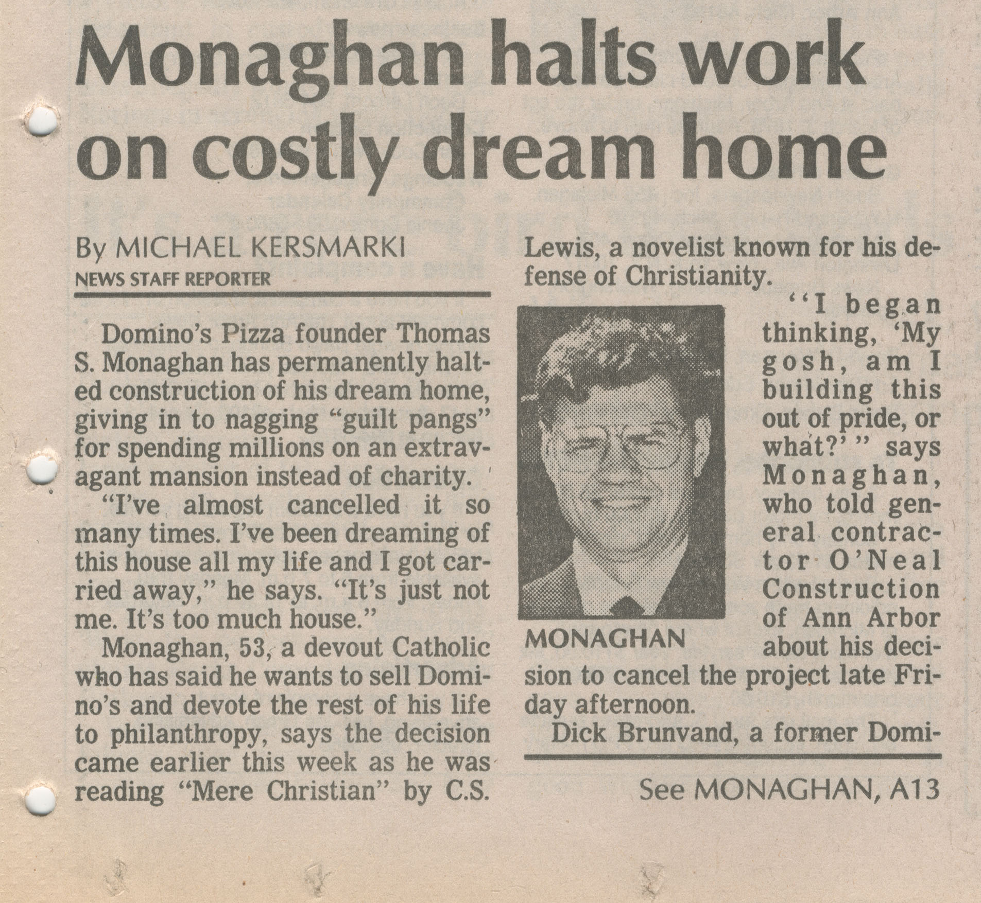 Monaghan halts work on costly dream home image