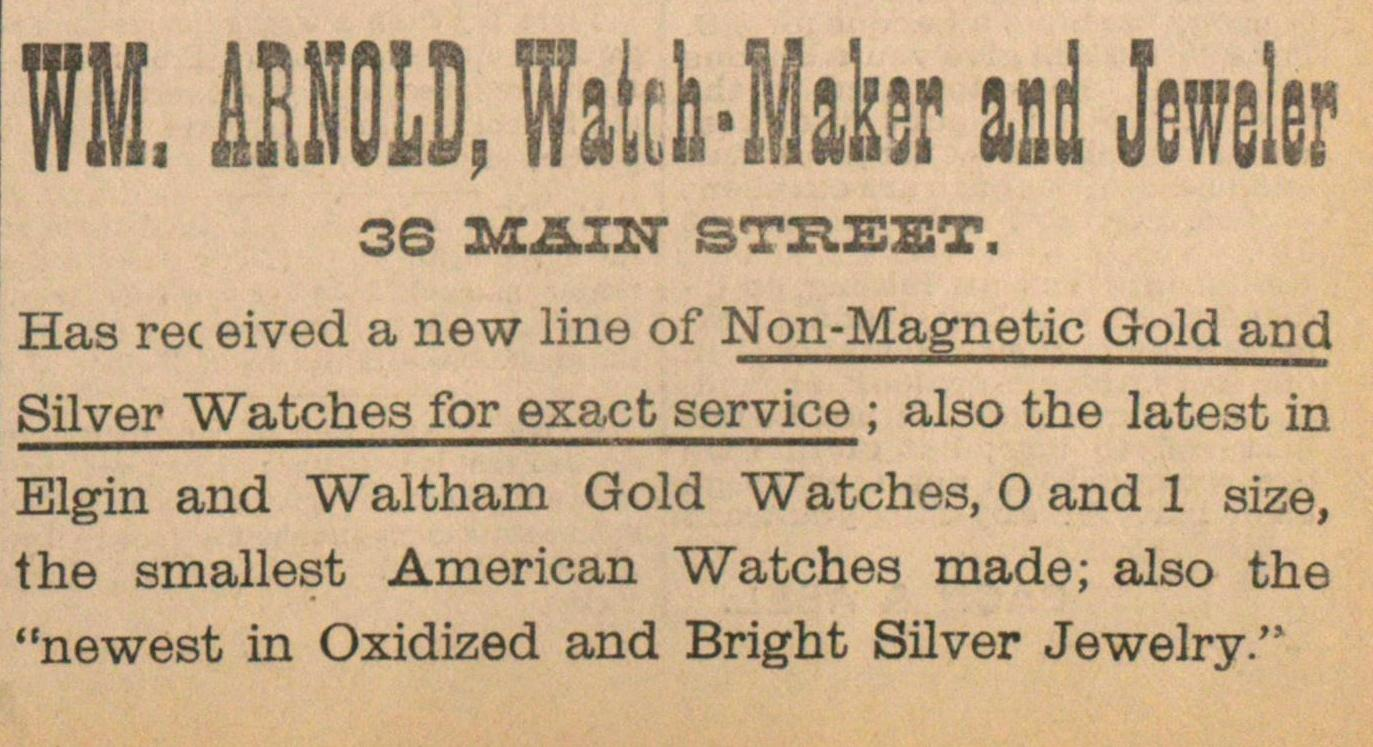 Wm. Arnold, Watch-maker And Jeweler image