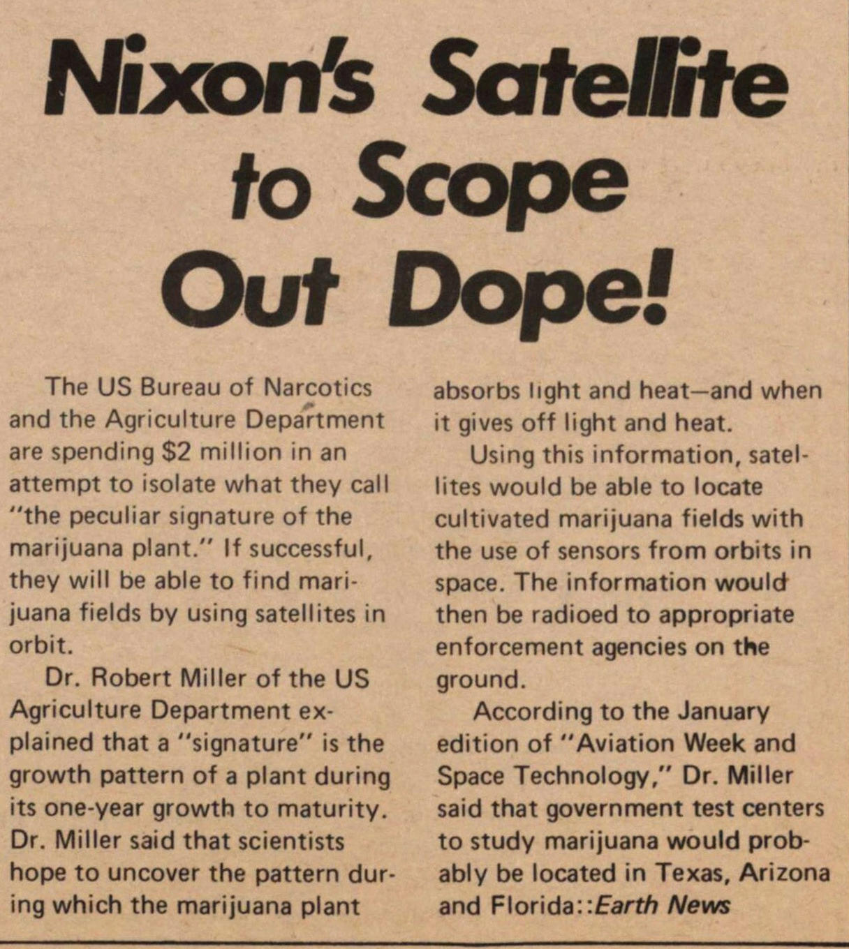 Nixon's Satellite To Scope Out Dope! image