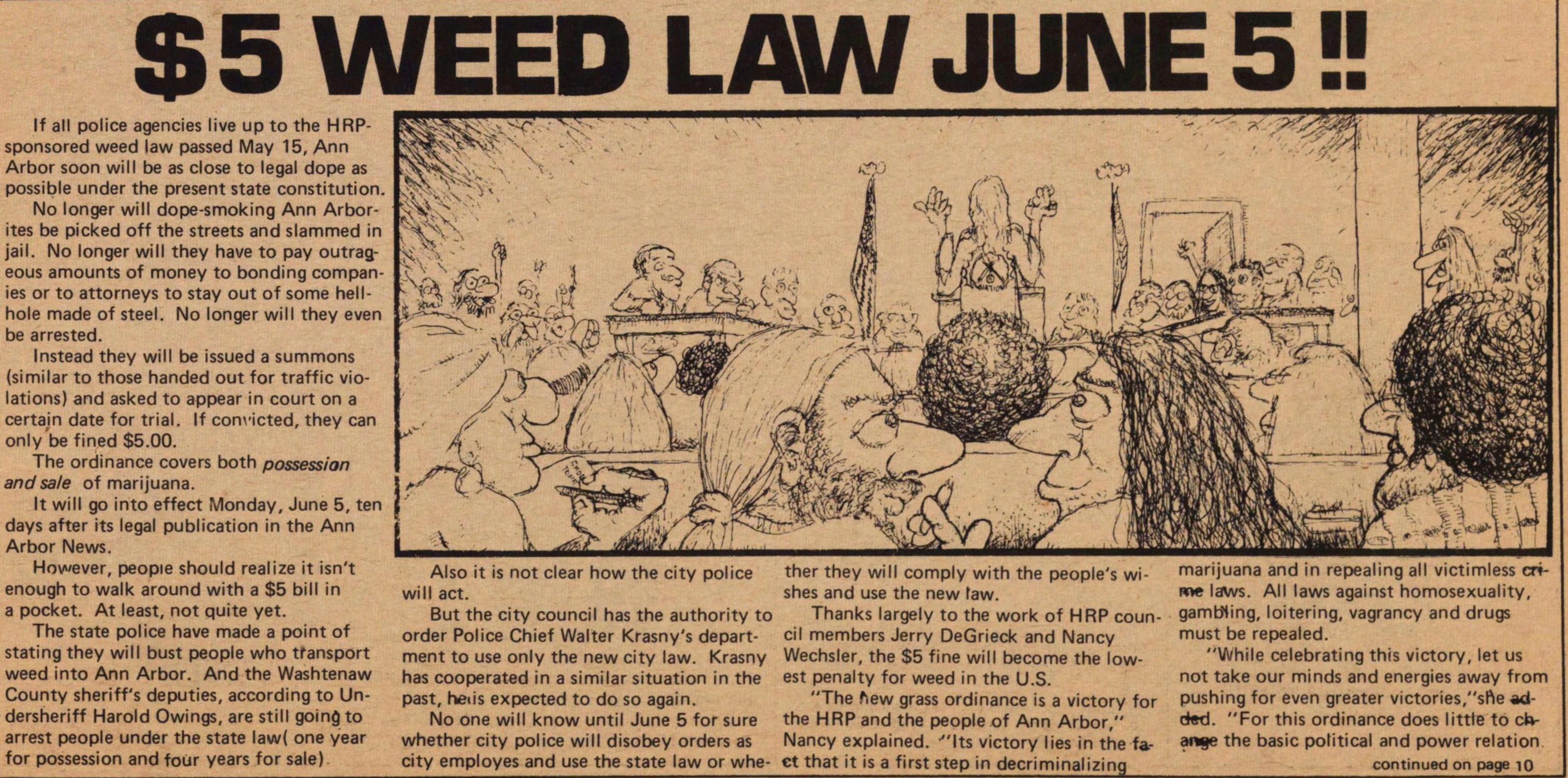 $5 Weed Law June 5!! image