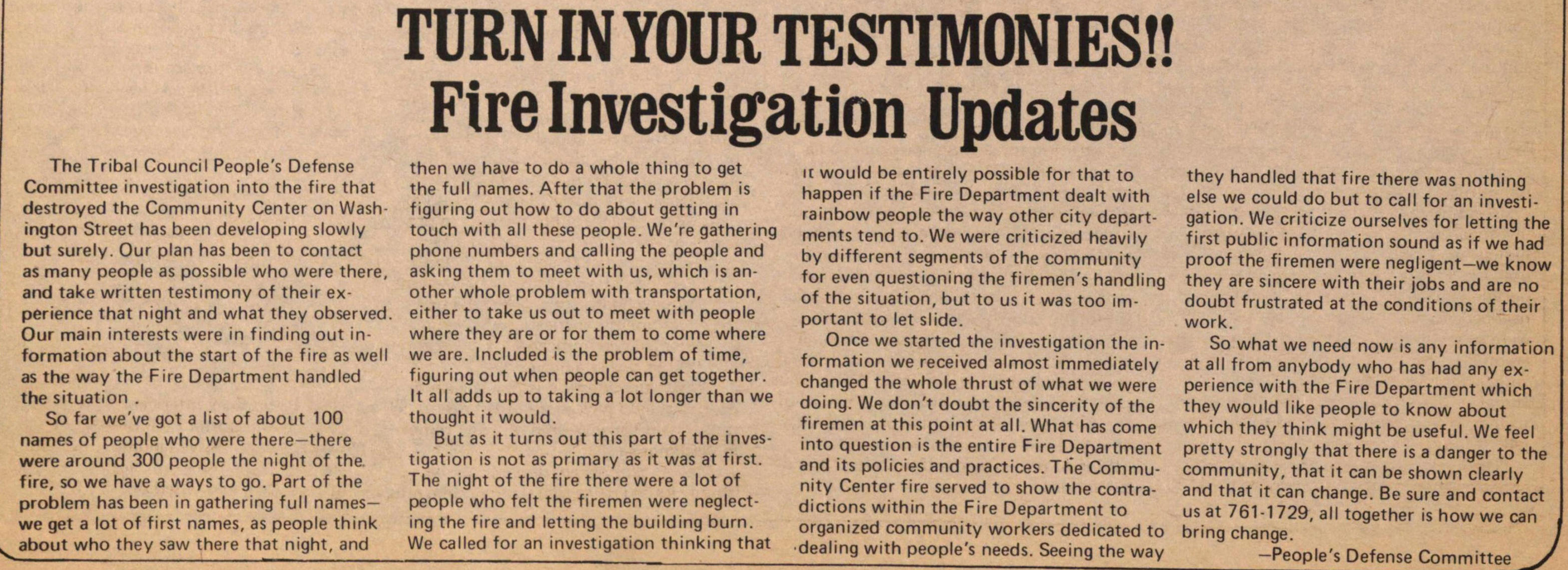 Turn In Your Testimonies!! Fire Investigation Updates image