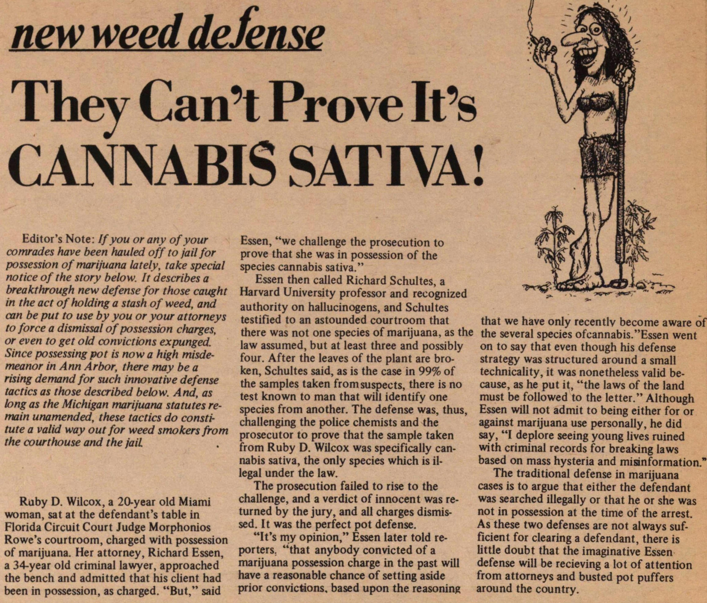 New Weed Defense They Can't Prove It's Cannabis Sativa! image