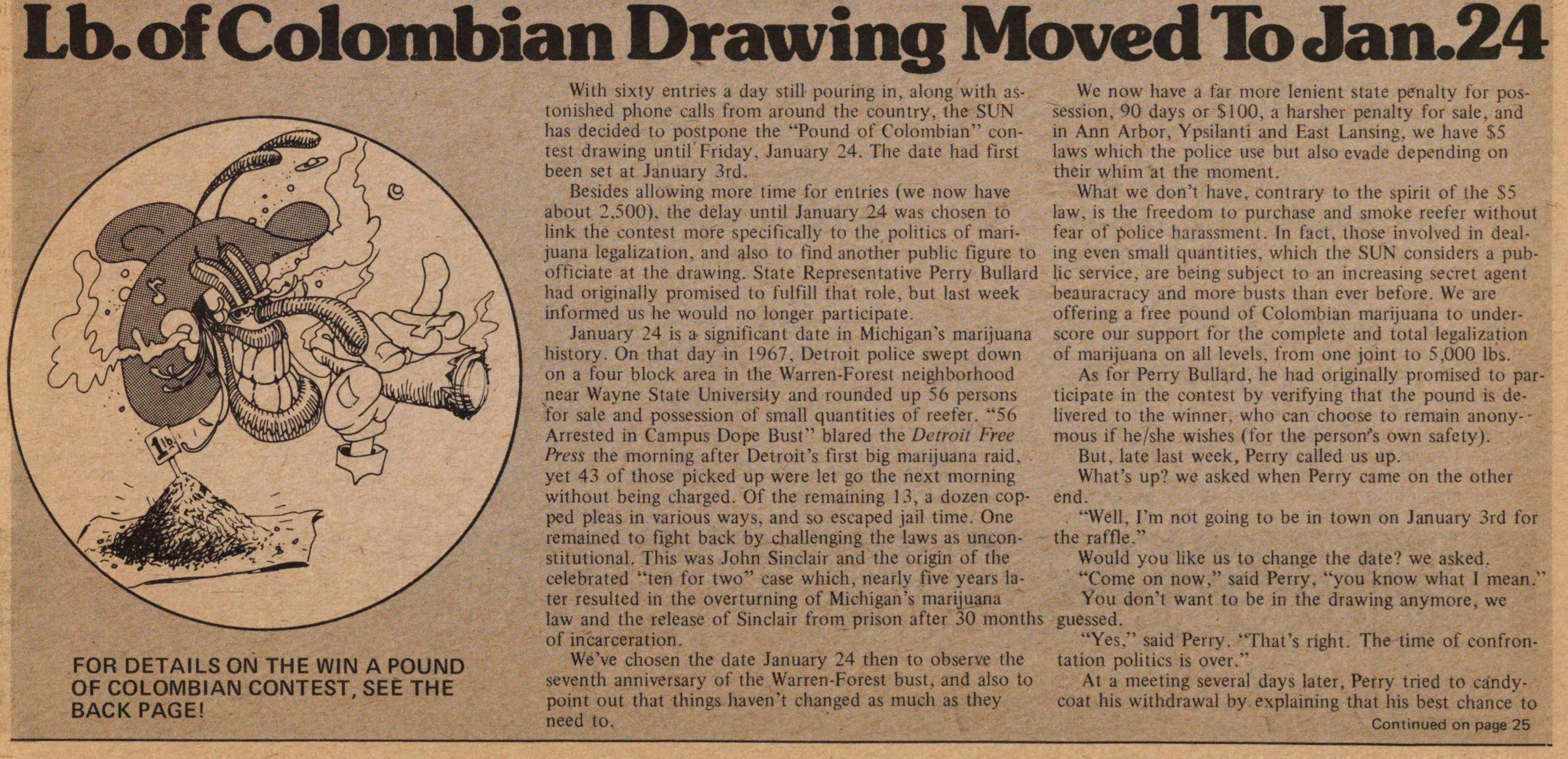 Lb. Of Colombian Drawing Moved To Jan.24 image