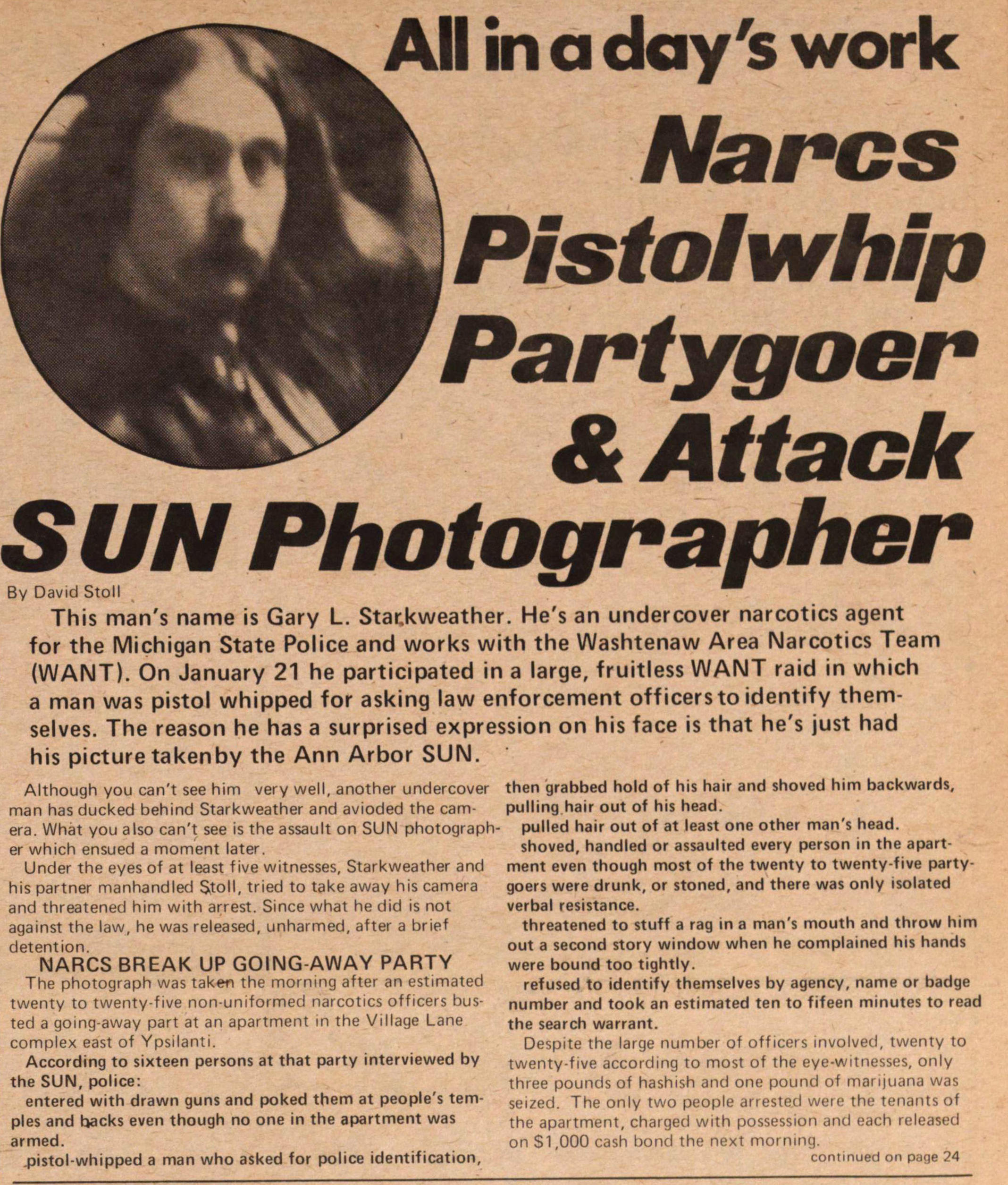 All In A Day's Work Narcs Pistolwhip Partygoer & Attack Sun Photographer image