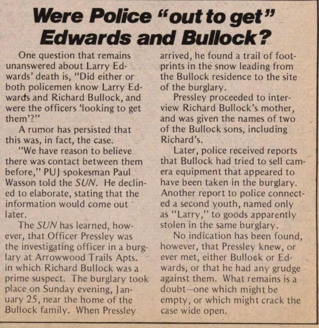 "Were Police ""out To Get"" Edwards And Bullock? image"