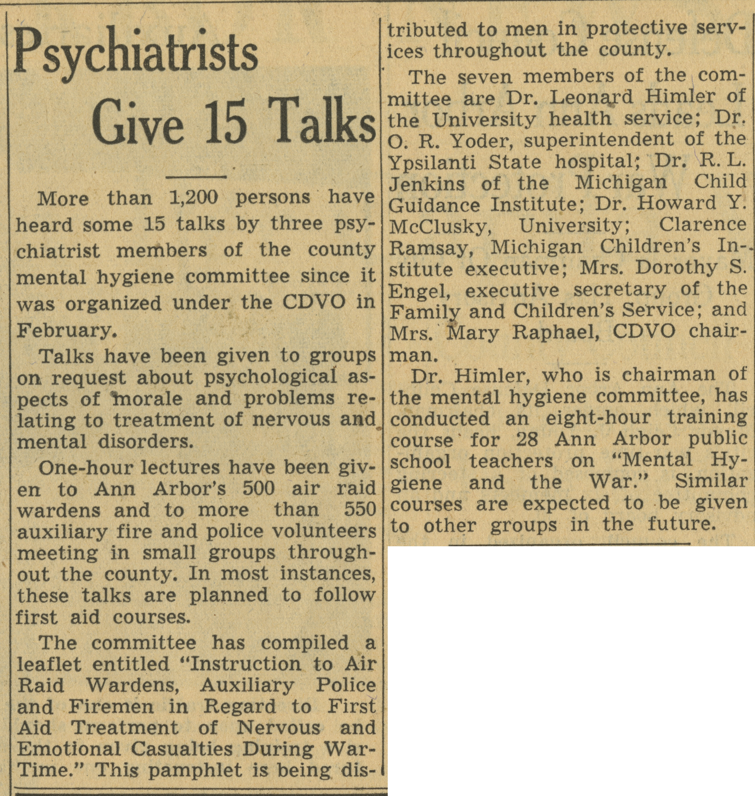 Psychiatrists Give 15 Talks image
