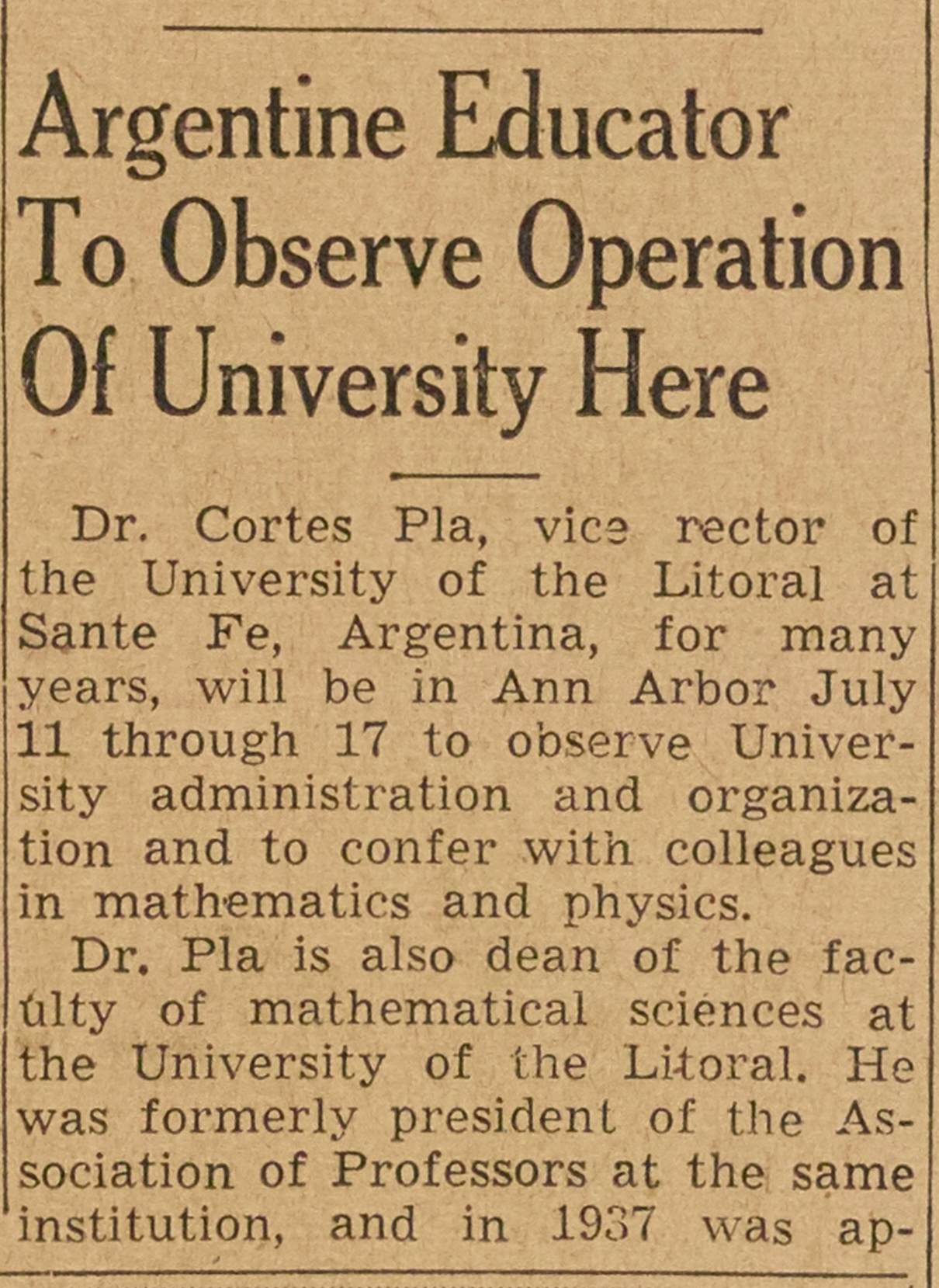 Argentine Educator To Observe Operation Of University Here image