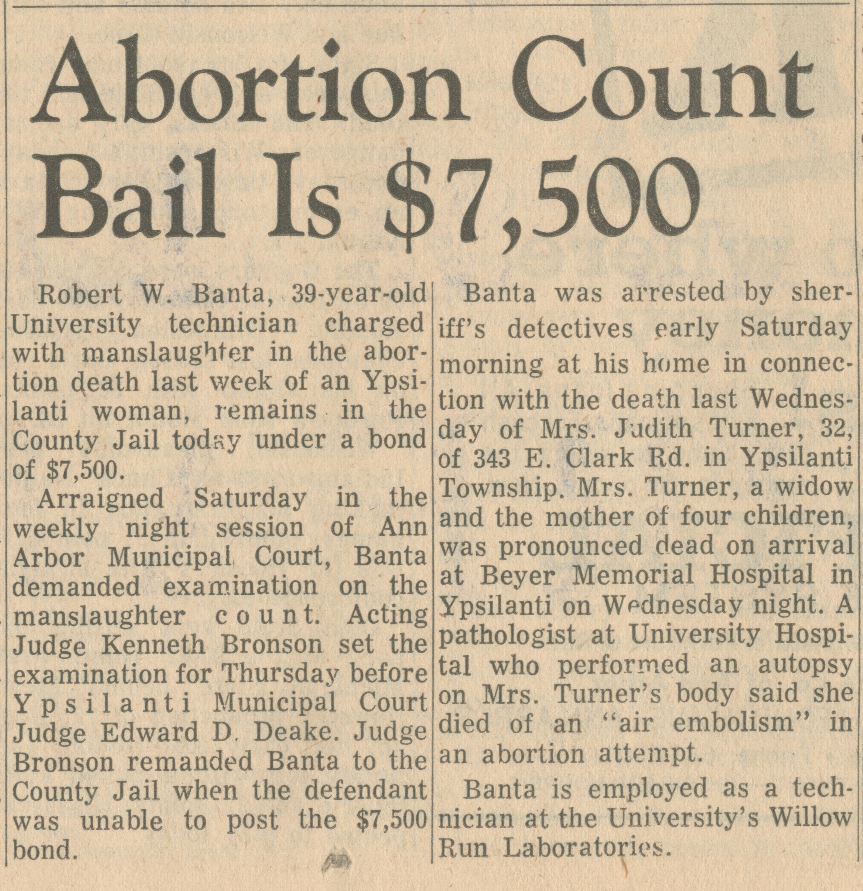 Abortion Count Bail Is $7,500 image