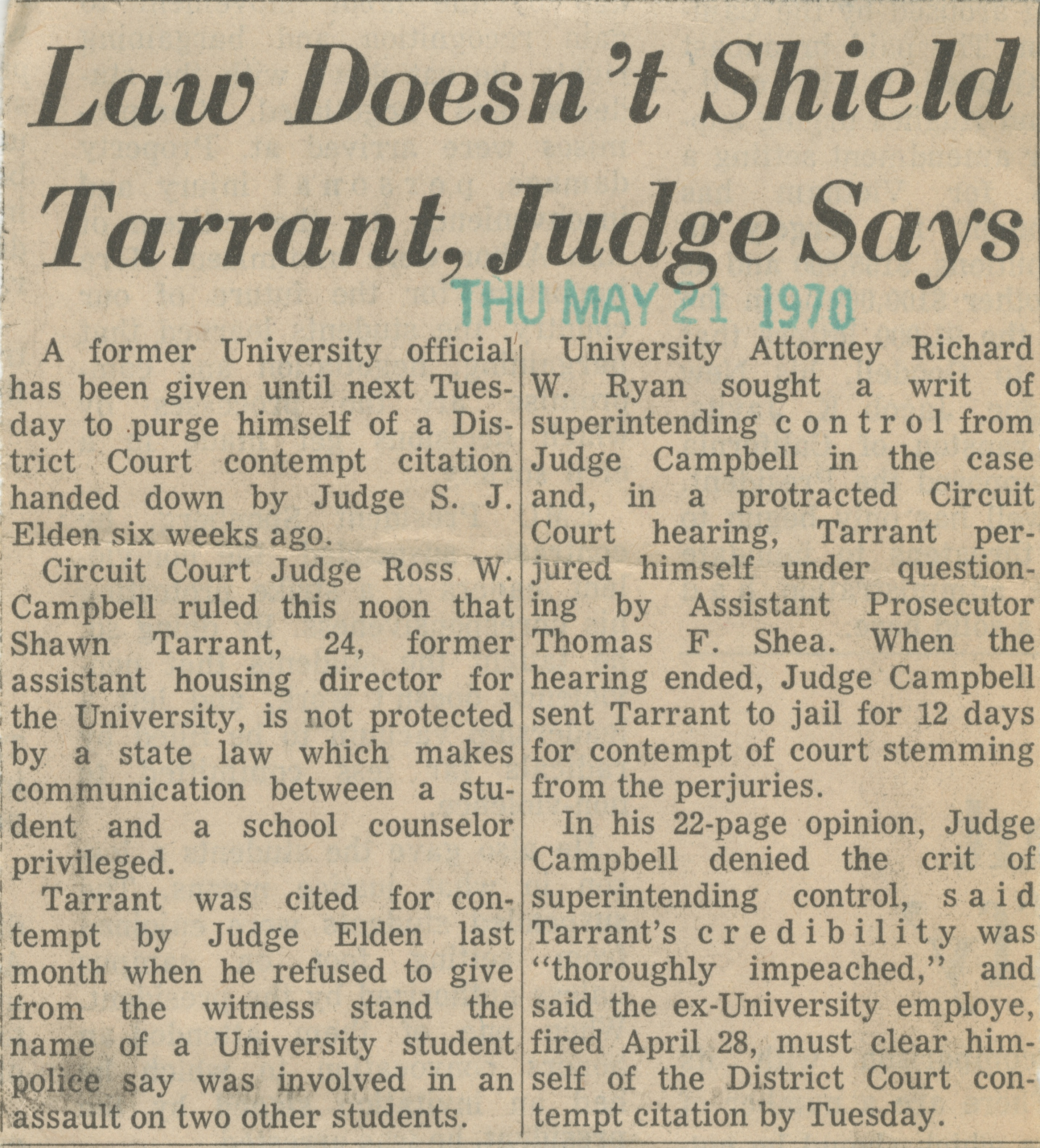 Law Doesn't Shield Tarrant, Judge Says image