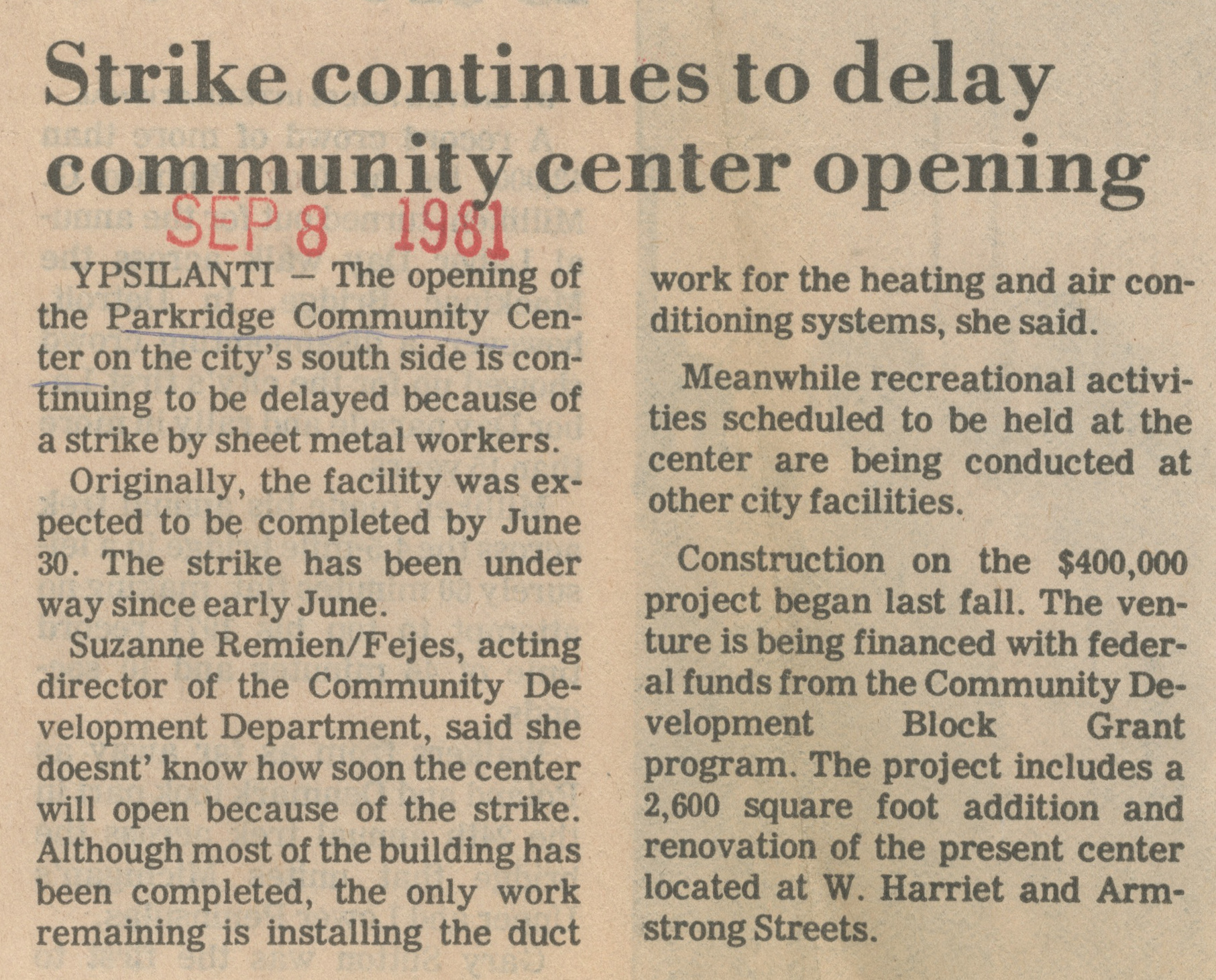 Strike Continues To Delay Community Center Opening image