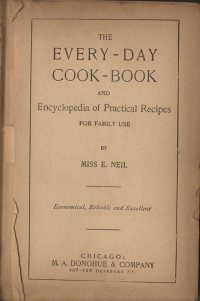 The Every-Day Cook-Book and Encyclopedia of Practical Recipes for family use image