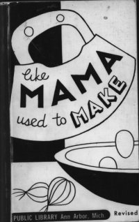 Like Mama Used to Make; a collection of favorite and traditional Jewish dishes image