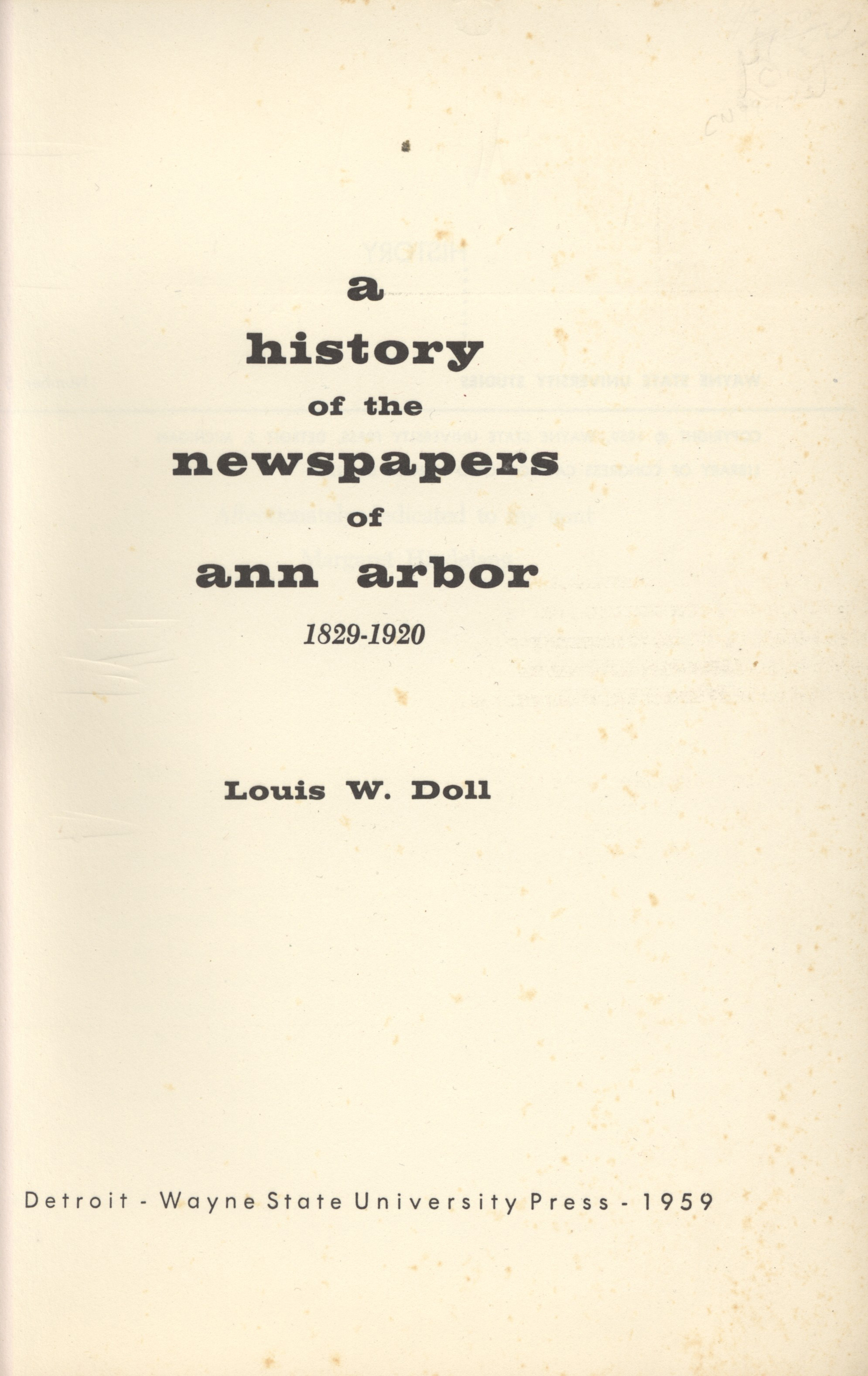 A History of the Newspapers of Ann Arbor 1829-1920 image