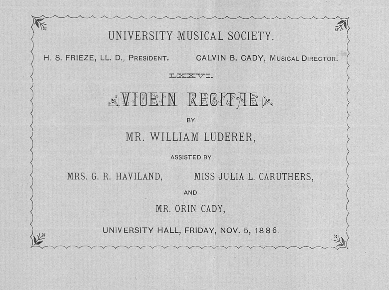 UMS Concert Program, Nov. 5, 1886: Violin Recital -- Mr. William Luderer image